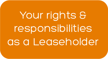 Your rights and responsibilities as a leaseholder