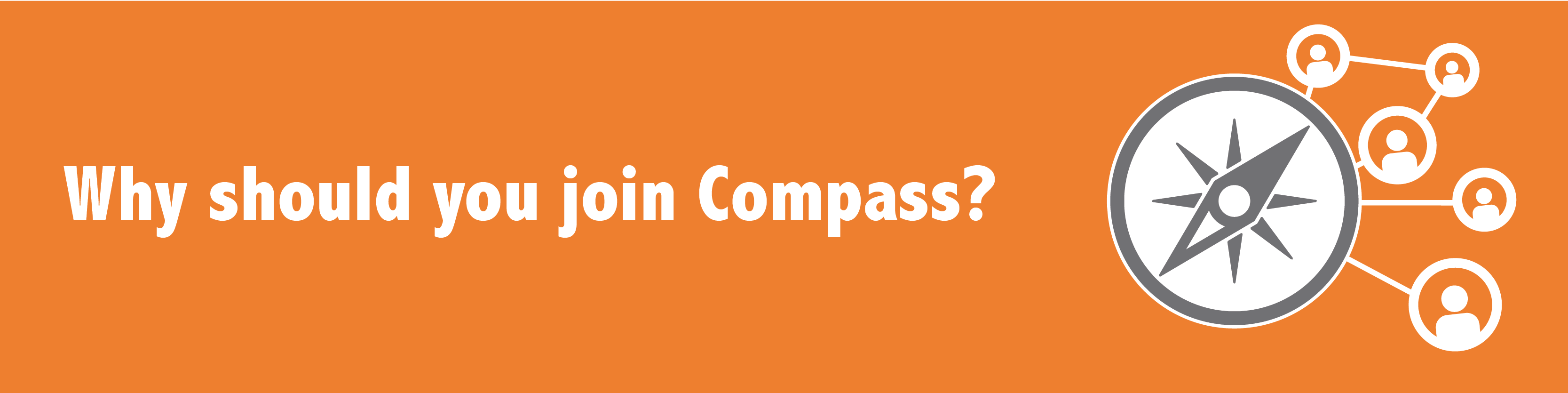 Why should you join compass